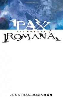 Pax Romana - Jonathan Hickman