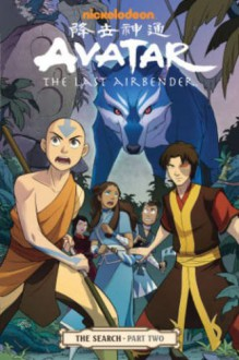 Avatar: The Last Airbender: The Search, Part 2 - Gurihiru, Gene Luen Yang, Michael Dante DiMartino, Bryan Konietzko, Dave Marshall