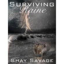 Surviving Raine - Shay Savage