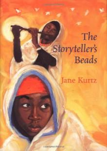 The Storyteller's Beads - Jane Kurtz, Liz Van Doren, Michael Bryant