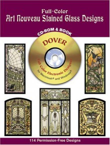Full-Color Art Nouveau Stained Glass Designs CD-ROM and Book - Dover Publications Inc.