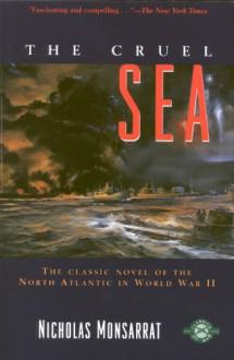 The Cruel Sea (Classics of War) - Nicholas Monsarrat