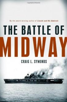 The Battle of Midway - Craig L. Symonds