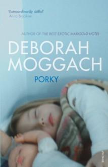 Porky - Deborah Moggach