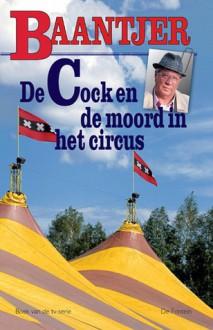 De Cock en de moord in het circus (De Cock, #72) - A.C. Baantjer