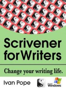 Scrivener for Writers (Windows) - Ivan Pope