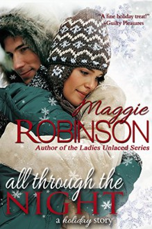All Through the Night: a holiday story - Maggie Robinson