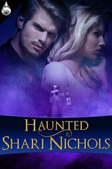 Haunted - Shari Nichols