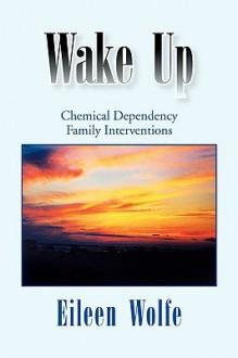 Wake Up - Eileen Wolfe