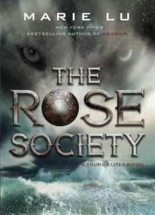 The Rose Society - Marie Lu