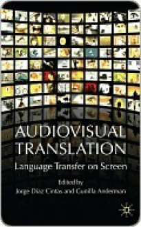Audiovisual Translation - Jorge Diaz-Cintas