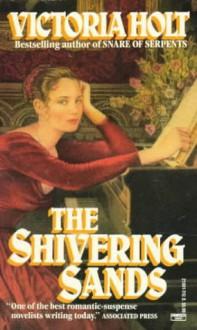 The Shivering Sands - Victoria Holt