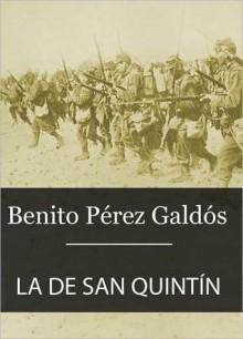 La de San Quint - Benito Pérez Galdós