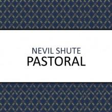 Pastoral - Roger Davis,Nevil Shute