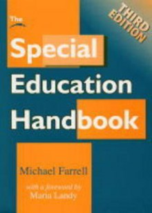 The Special Education Handbook: An A-Z Guide - Michael Farell