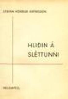 Hliðin á sléttunni - Stefán Hörður Grímsson