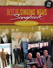 The Best of Singing News Collector's Edition Songbook - Brentwood-Benson