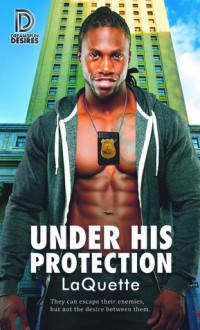 Under His Protection (Dreamspun Desires #80) - LaQuette