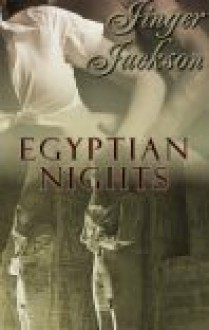 Egyptian Nights - Jinger Jackson, Donica Covey