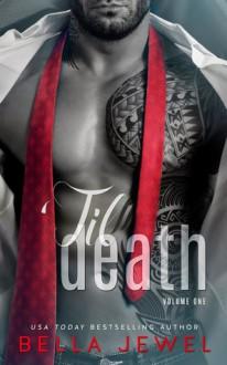 'Til Death - Bella Jewel