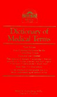 Dictionary of Medical Terms: For the Nonmedical Person - Mikel A. Rothenberg, Charles Frederic Chapman