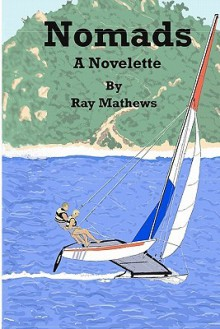 Nomads - Ray Mathews