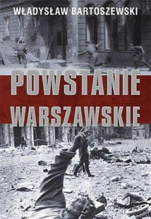 Powstanie warszawskie - Władysław Bartoszewski