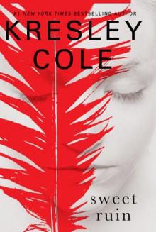 Sweet Ruin - Kresley Cole
