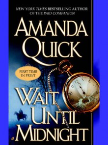 Wait Until Midnight (Jove Historical Romance) - Amanda Quick