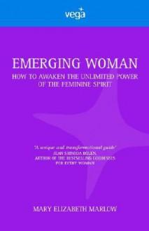 Emerging Woman - Mary Elizabeth Marlow