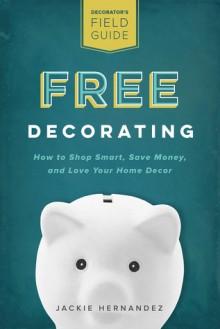 Free Decorating - Jackie Hernandez