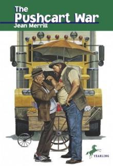 The Pushcart War - Jean Merrill, Ronni Solbert
