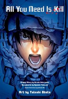 All You Need is Kill (manga): 2-in-1 Edition - Ryosuke Takeuchi, Hiroshi Sakurazaka, Yoshitoshi Abe, Takeshi Obata