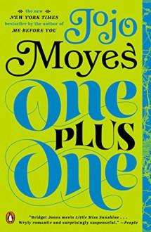 One Plus One: A Novel - Jojo Moyes