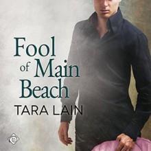 Fool of Main Beach - Tara Lain