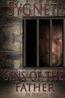 Sins of the Father (Eriksson Novel) - L.S. Sygnet
