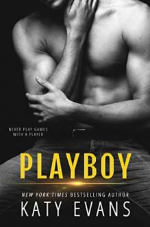 Playboy - Katy Evans