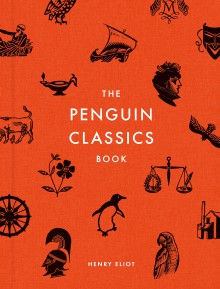 The Penguin Classics Book - Various Authors,Henry Eliot