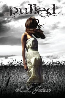 Pulled - Amy Lichtenhan, A.L. Jackson
