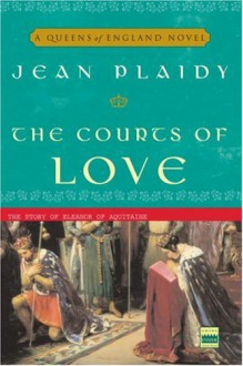 The Courts of Love - Jean Plaidy