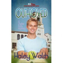 Out-Foxed - Haley Walsh