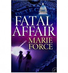 Fatal Affair - Marie Force