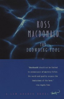 The Drowning Pool - Ross Macdonald