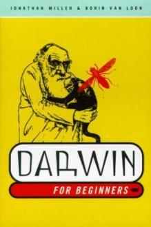 Darwin for Beginners - Jonathan Miller, Borin Van Loon