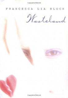 Wasteland - Francesca Lia Block