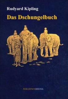 Das Dschungelbuch - Rudyard Kipling,MinaLima Design,Wolf Harranth,Sonja Häußler