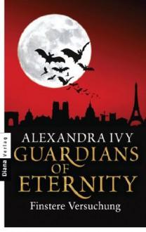 Guardians of Eternity - Finstere Versuchung (German Edition) - Alexandra Ivy, Kim Kerry