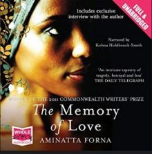 The Memory of Love - Kobna Holdbrook-Smith,Aminatta Forna