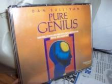 Pure Genius : Dan Sullivan's Lifetime Focusing System for Total Self-mastery - Dan Sullivan