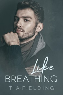 Like Breathing - Tia Fielding